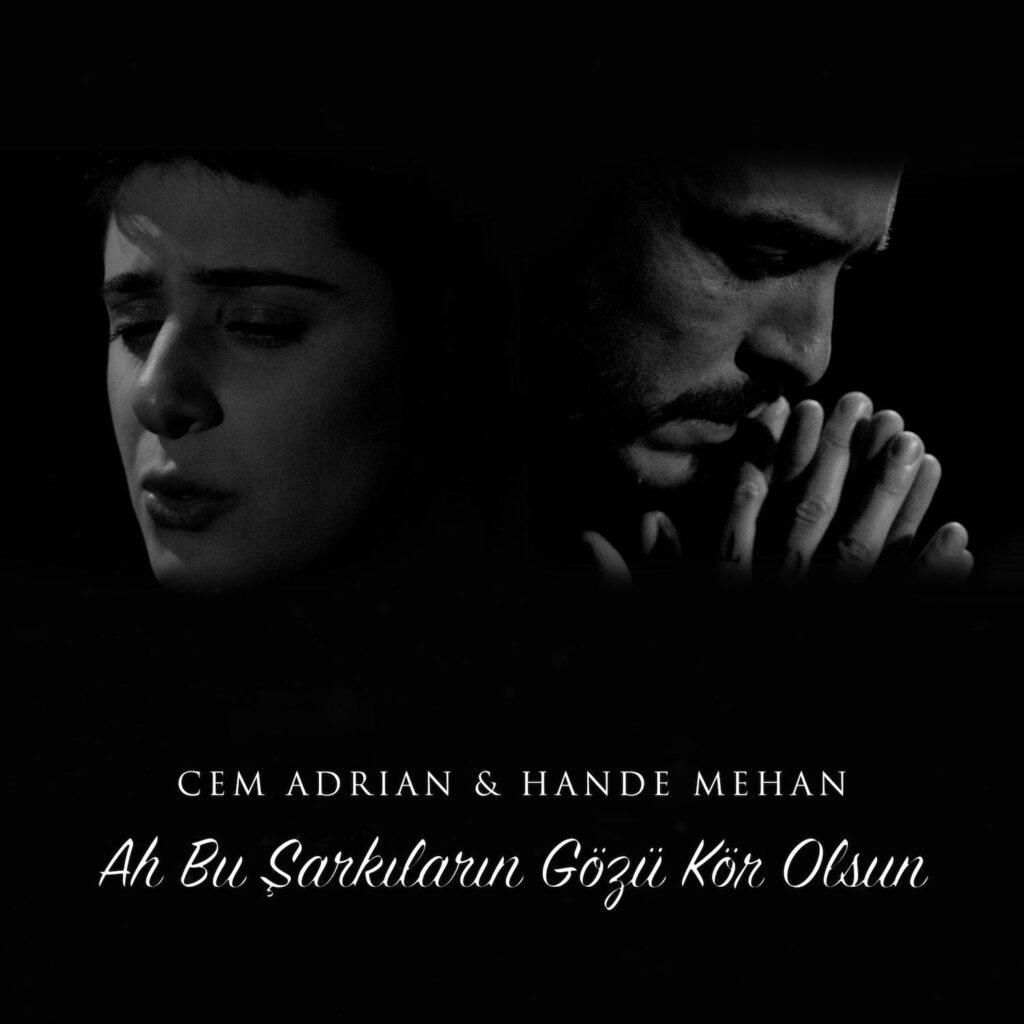 Cem Adrian - Ah Bu Şarkıların Gözü Kör Olsun (feat. Hande Mehan)