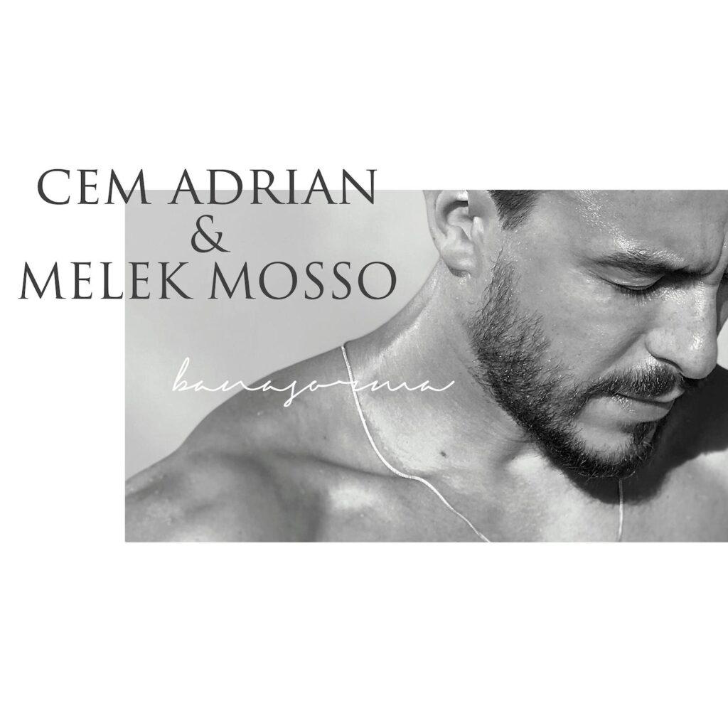 Cem Adrian - Bana Sorma (feat. Melek Mosso)