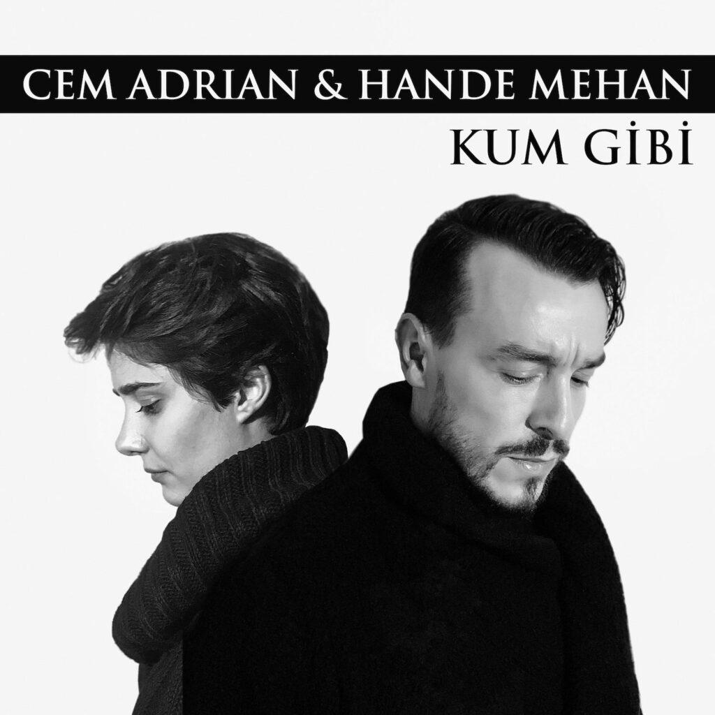 Cem Adrian - Kum Gibi (feat. Hande Mehan)