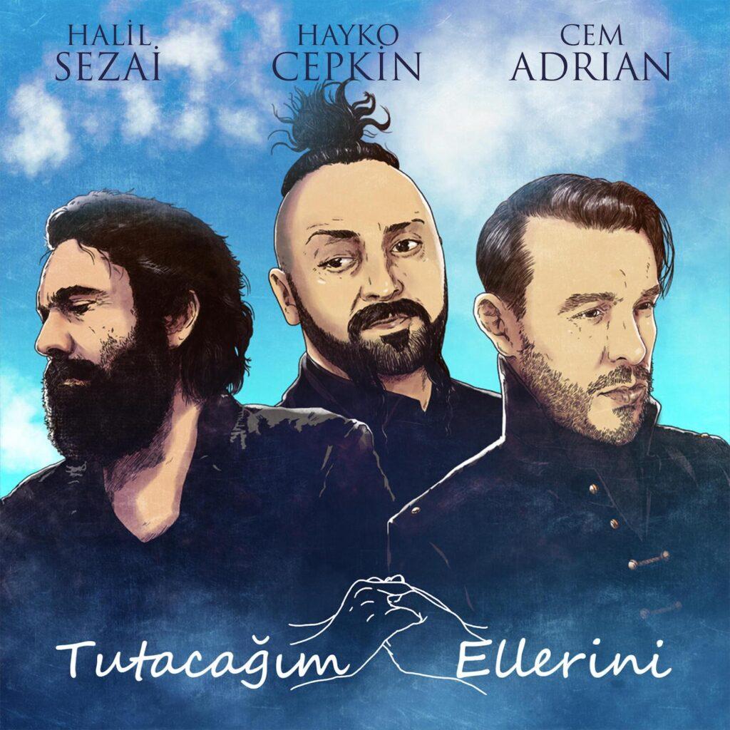 Cem Adrian - Tutacağım Ellerini (feat. Halil Sezai & Hayko Cepkin)